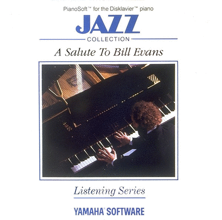 A Salute to Bill Evans