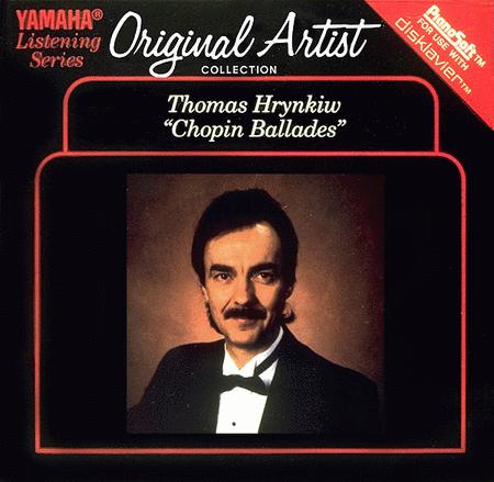 Thomas Hrynkiw - The Chopin Ballades