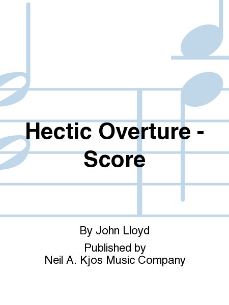 Hectic Overture - Score