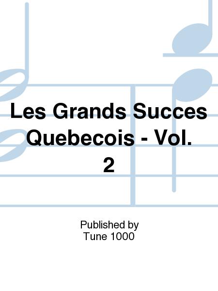 Les Grands Succes Quebecois - Vol. 2