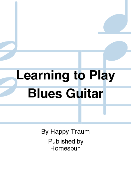 Learning to Play Blues Guitar
