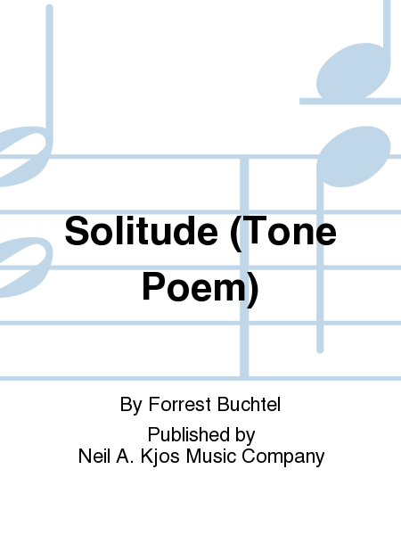 Solitude (Tone Poem)
