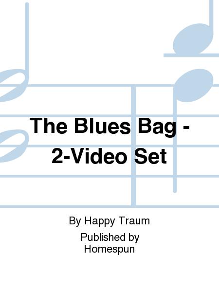 The Blues Bag - 2-Video Set