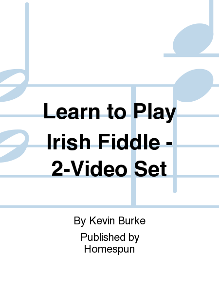 Learn to Play Irish Fiddle - 2-Video Set