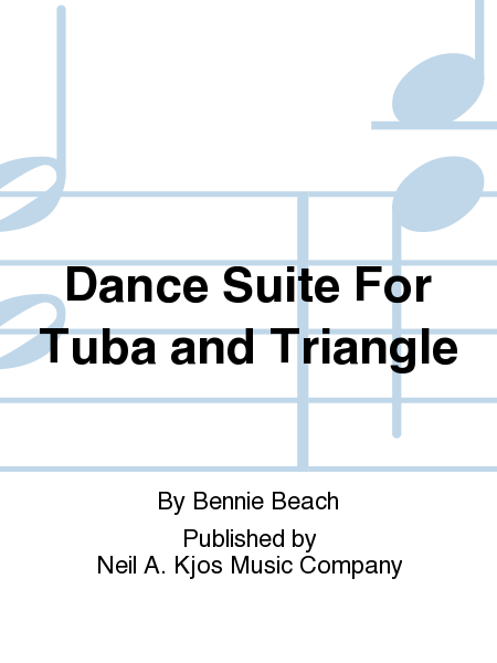 Dance Suite For Tuba and Triangle