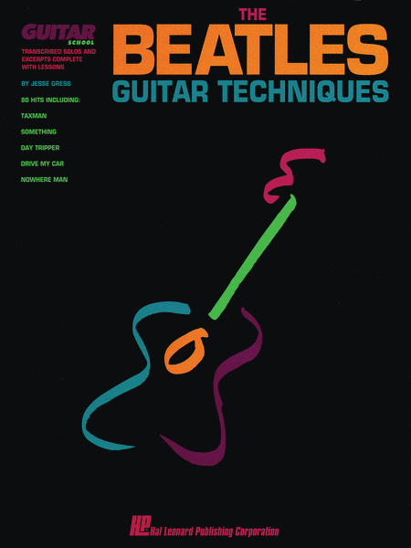 The Beatles Guitar Techniques - Transcribed Solos And Excerpts