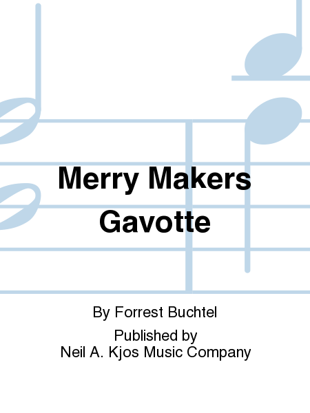 Merry Makers Gavotte