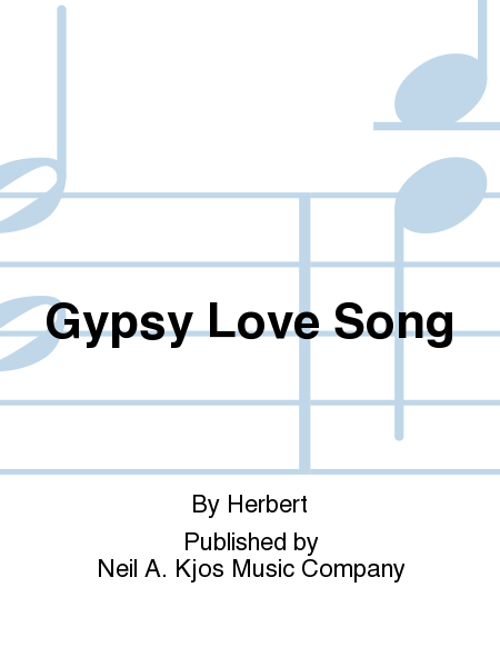 Gypsy Love Song