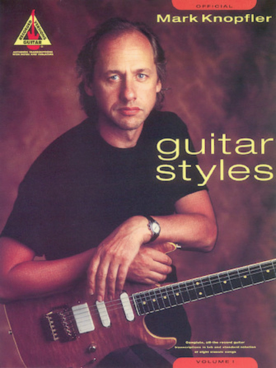 Official Mark Knopfler Guitar Styles - Volume 1