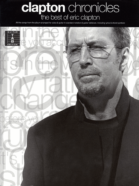 clapton chronicles the best of eric clapton sheet music by eric clapton sheet music plus. Black Bedroom Furniture Sets. Home Design Ideas
