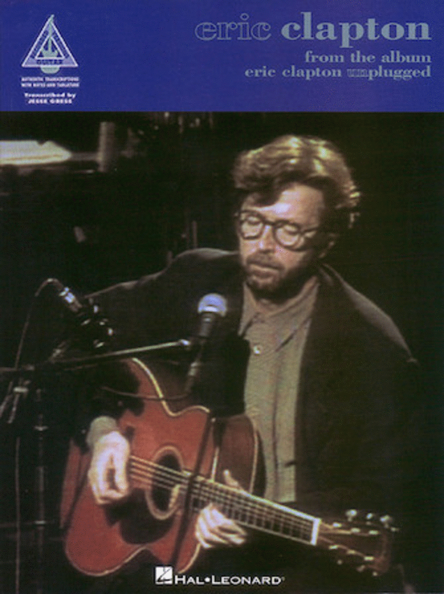 From The Album Eric Clapton Unplugged