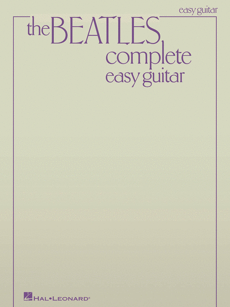 The Beatles Complete - Easy Guitar