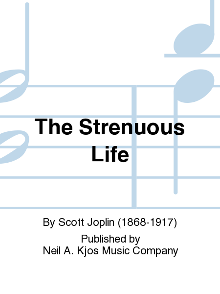 The Strenuous Life