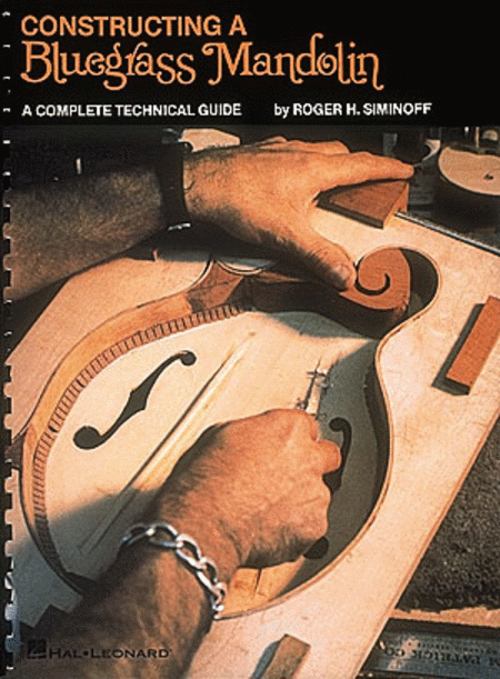 Contructing a Bluegrass Mandolin