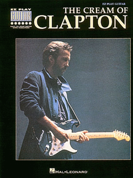 The Cream Of Clapton - Easy Guitar