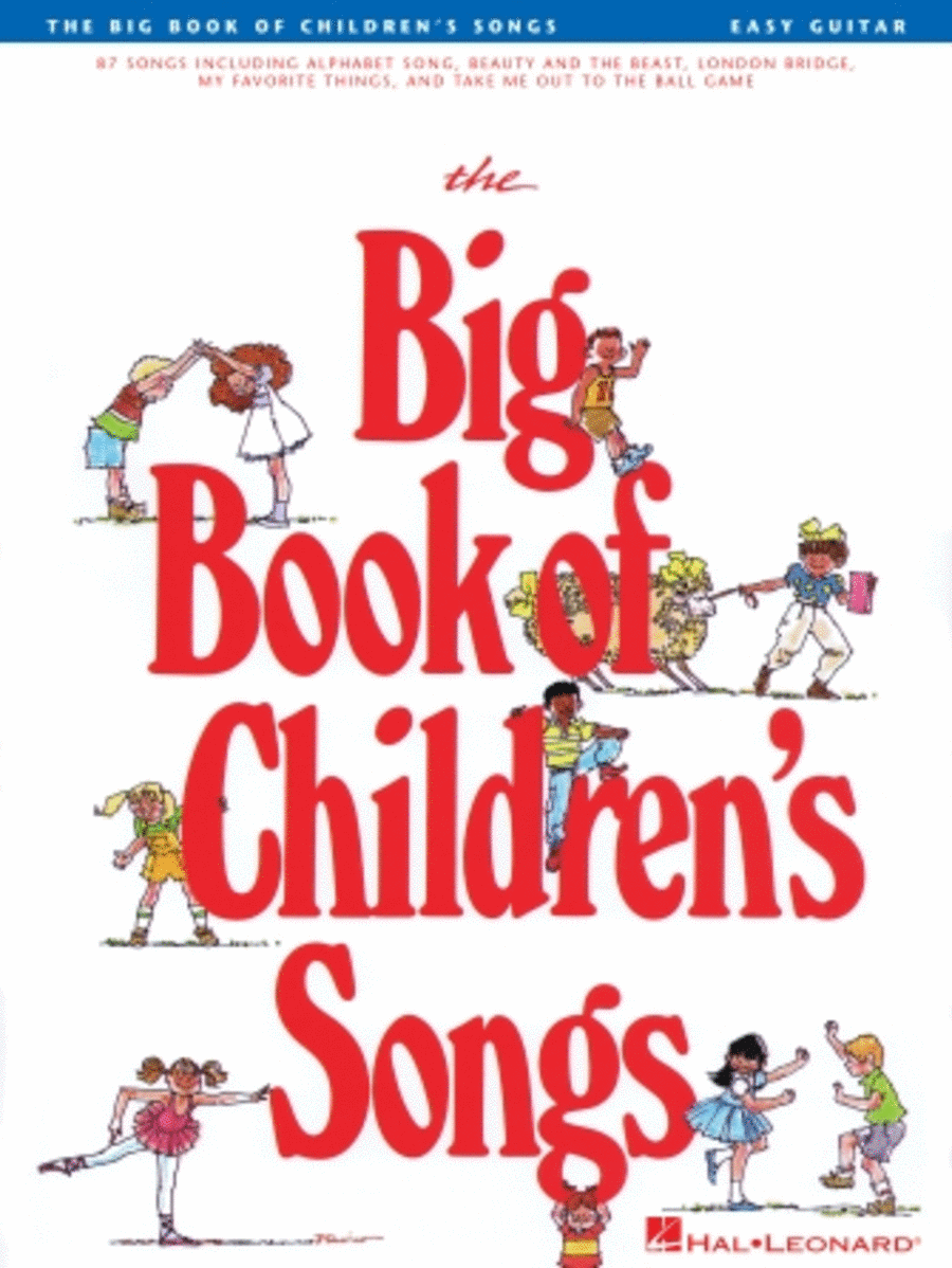 The Big Book Of Children's Songs - Easy Guitar
