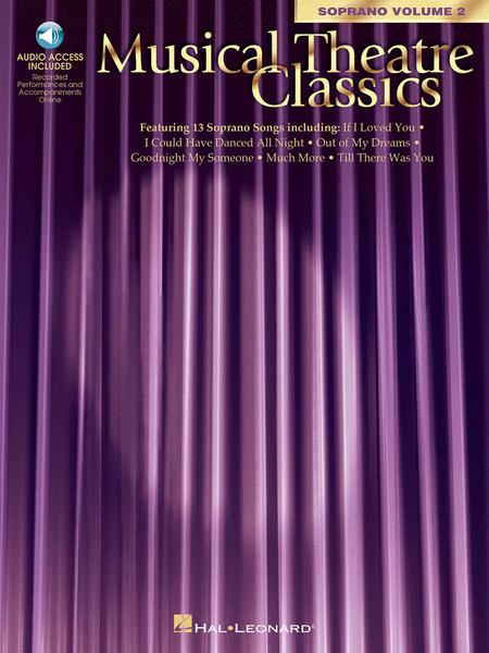 Musical Theatre Classics - Soprano Volume 2