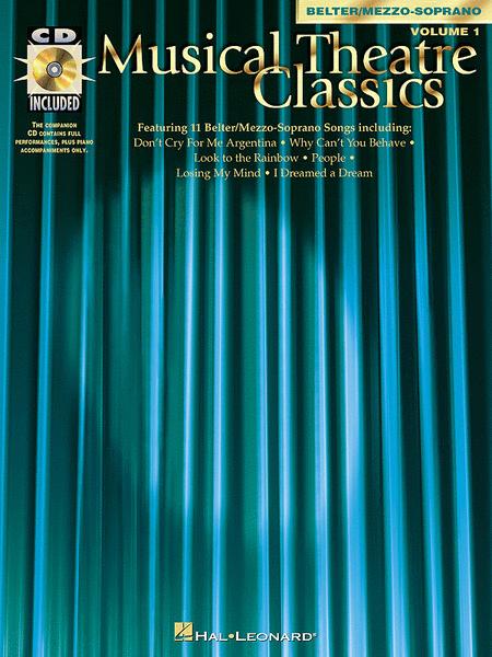 Musical Theatre Classics - Mezzo-Soprano/Belter Volume 1