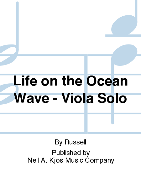 Life on the Ocean Wave - Viola Solo