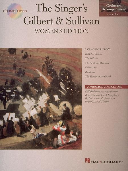 Singer's Gilbert & Sullivan - Women's Edition