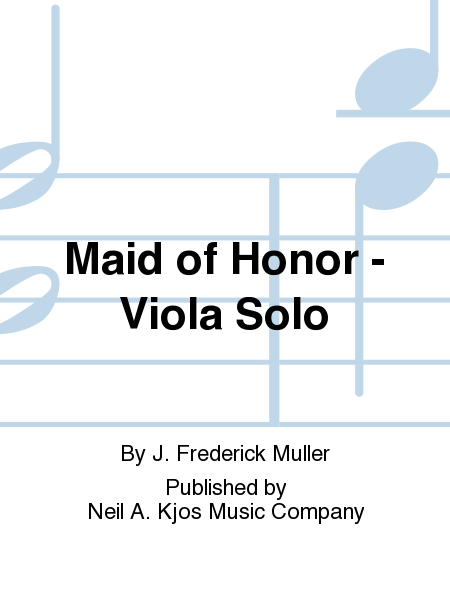 Maid of Honor - Viola Solo