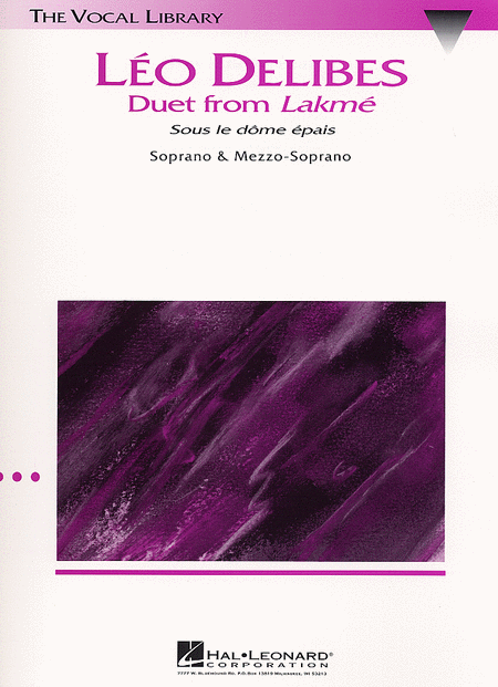 Sous Le Dome Epais (Duet From 'Lakme')