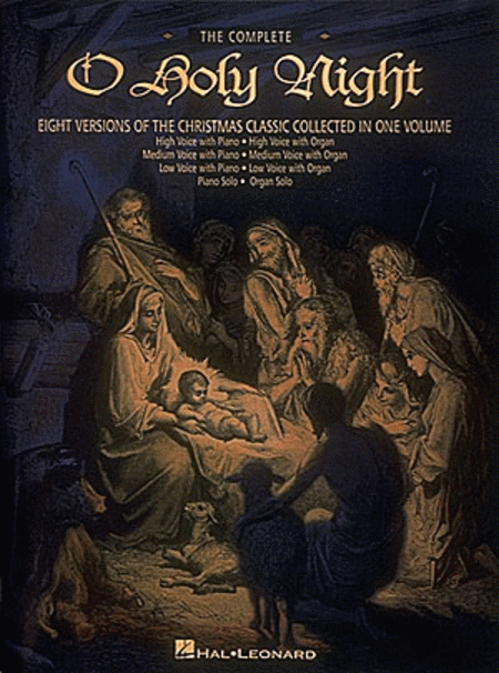 The Complete O Holy Night