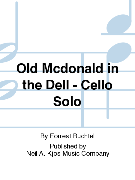 Old Mcdonald in the Dell - Cello Solo
