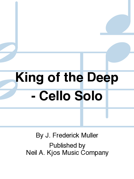 King of the Deep - Cello Solo