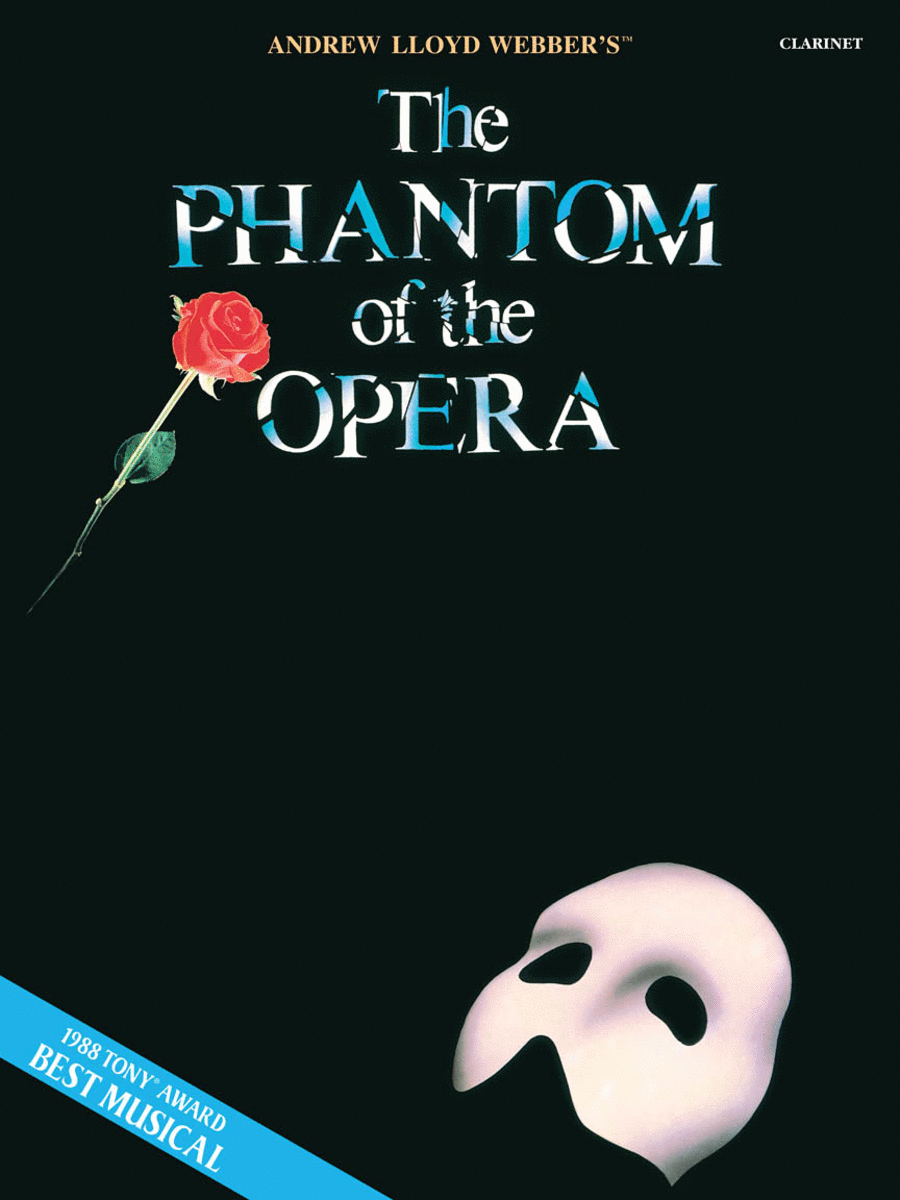 The Phantom of the Opera (Clarinet)