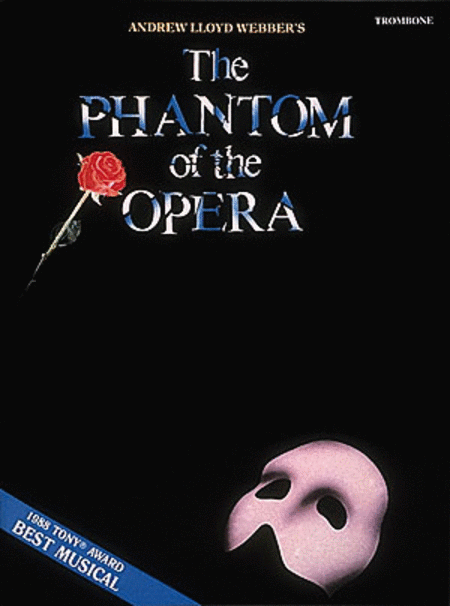 The Phantom of the Opera (Trombone)