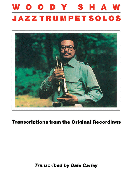 Woody Shaw - Jazz Trumpet Solos