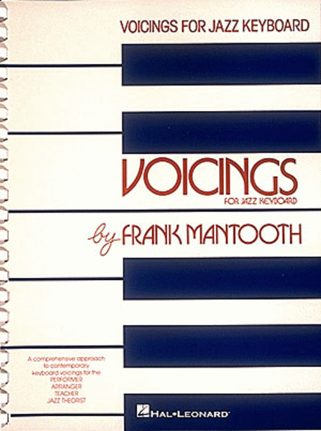 Voicings For Jazz Keyboard by Frank Mantooth - review and discussion