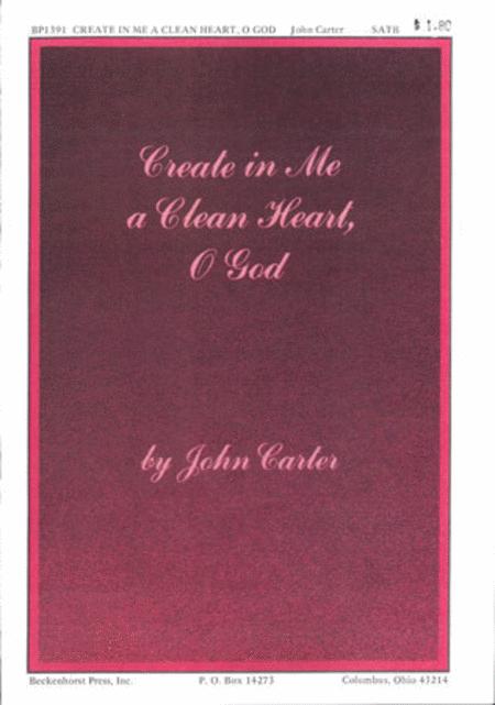 Create in Me a Clean Heart, O God