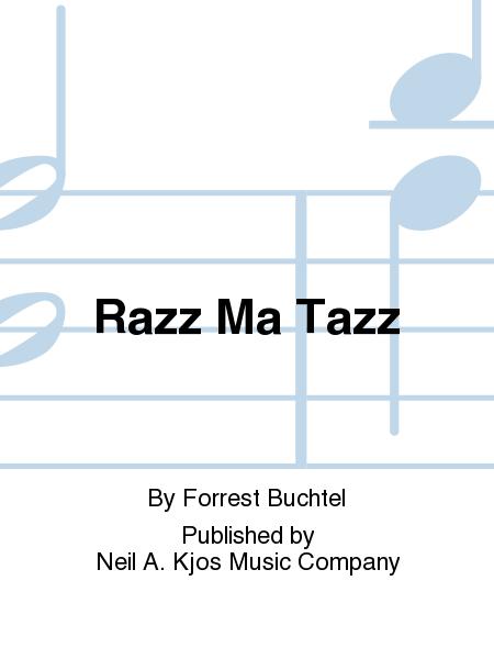 Razz Ma Tazz