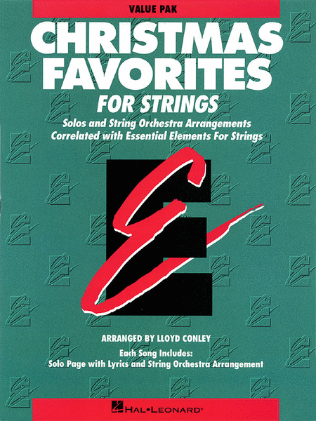 Essential Elements Christmas Favorites for Strings (Value Pack)