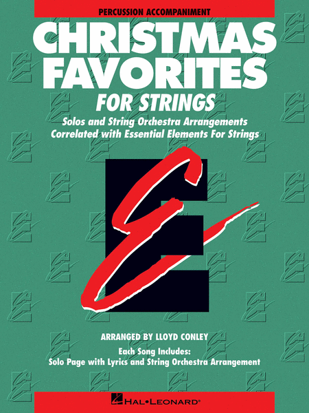 Essential Elements Christmas Favorites for Strings (Percussion Accompaniment)