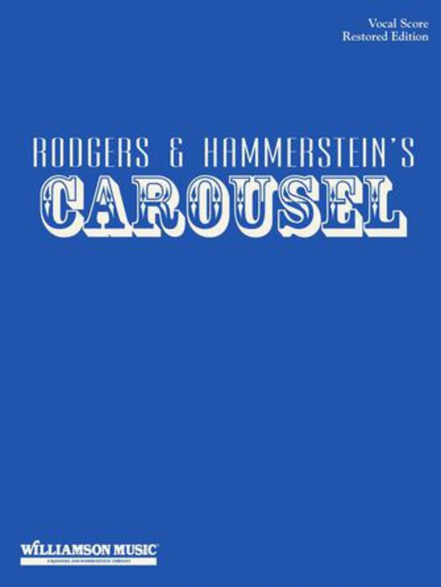Carousel - Vocal Score - Revised Edition