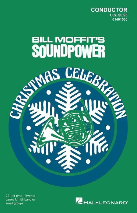 Soundpower Christmas Celebration - Bill Moffit - Conductor Score