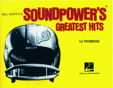 Soundpower's Greatest Hits - Bill Moffit - 1st Trombone