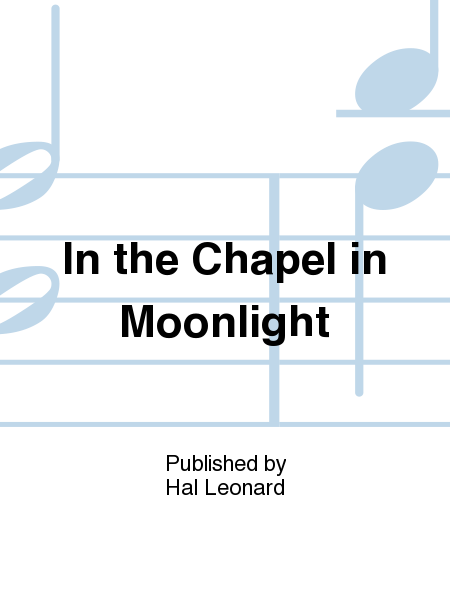 In the Chapel in Moonlight