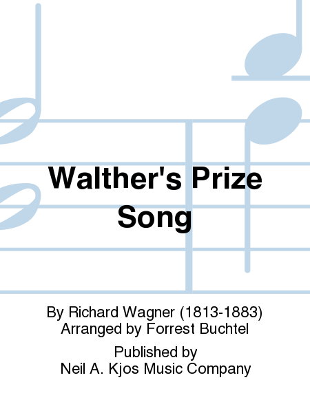 Walther's Prize Song