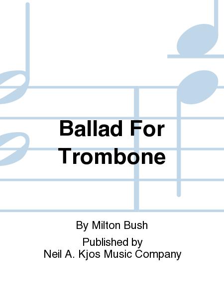 Ballad For Trombone
