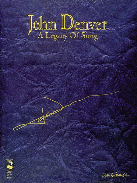 John Denver - A Legacy of Song