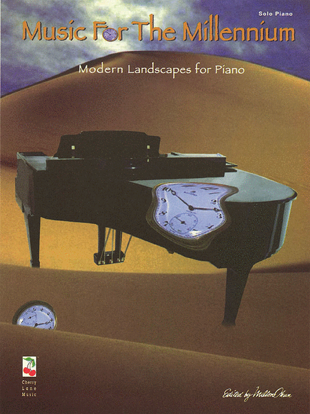 Music for the Millennium - Modern Landscapes for the Piano