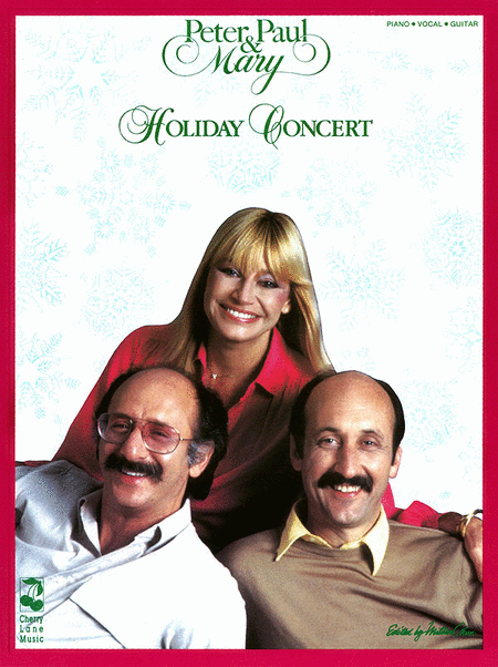 Peter, Paul and Mary - Holiday Concert