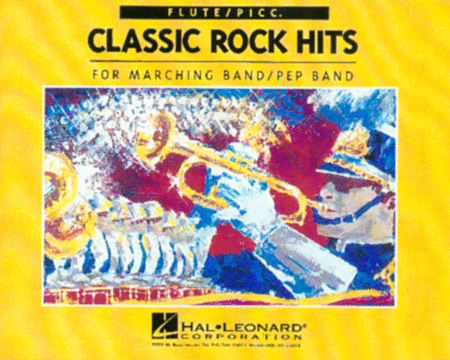 Classic Rock Hits Flute/Picc. (For Marching/Pep Band)