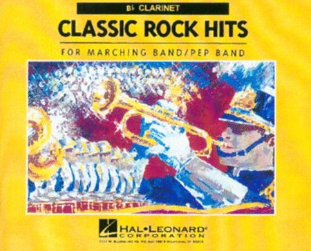 Classic Rock Hits Clarinet (For Marching/Pep Band)