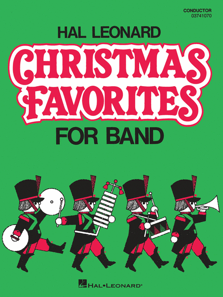 Hal Leonard Christmas Favorites for Marching Band (Level II) - Conductor