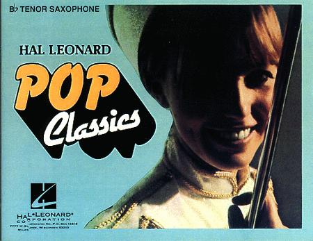 Hal Leonard Pop Classics - Bb Tenor Saxophone